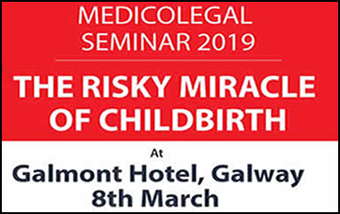 Medicolegal Seminar 2019: The Risky Miracle of Childbirth
