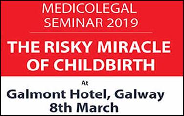 Medicolegal Seminar 2019: The Risky Miracle of Childbirth