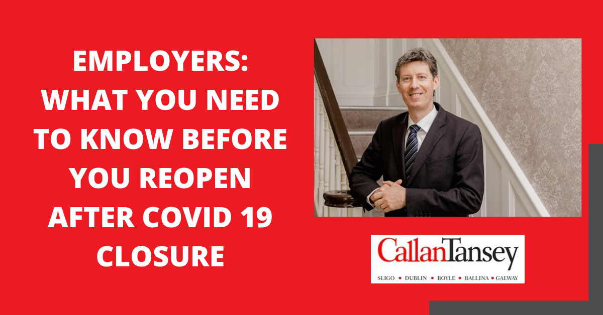 Employers: What you need to know before you re-open after COVID-19 closure