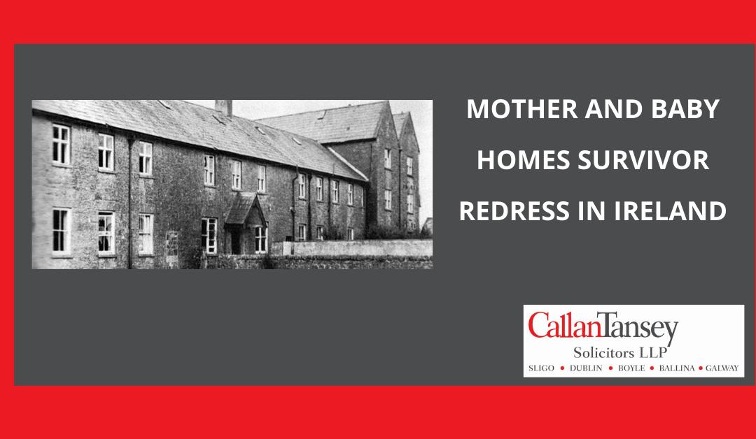 Mother and Baby Homes Survivor Redress in Ireland
