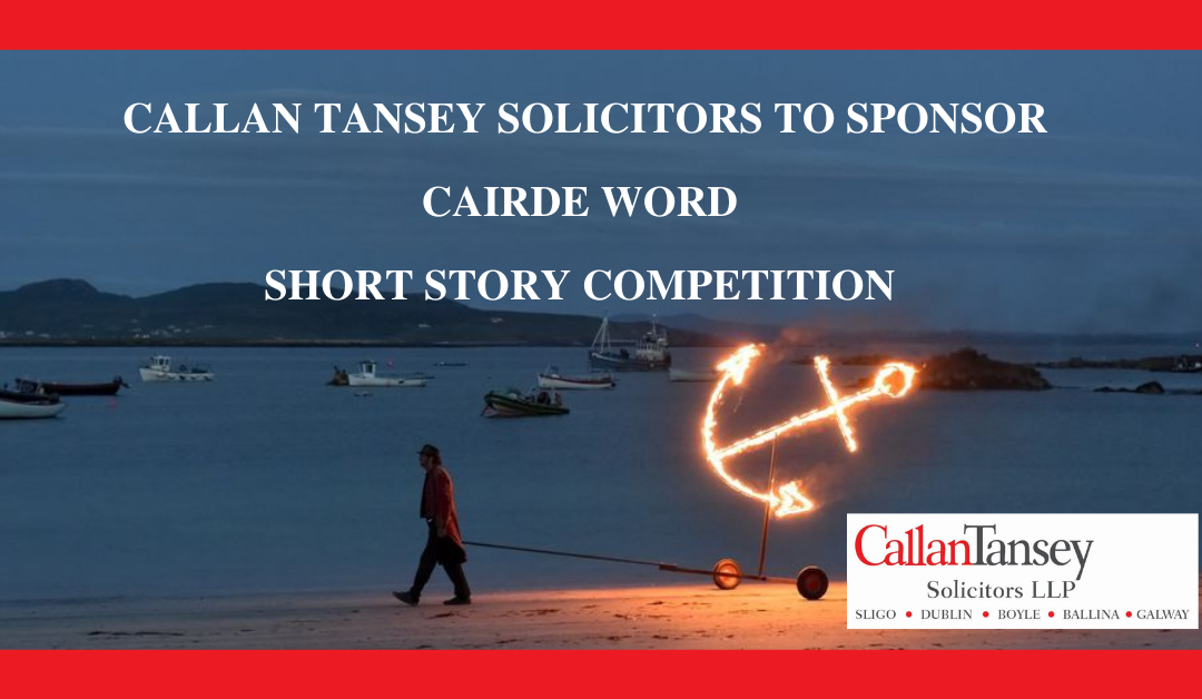 Callan Tansey To Sponsor Cairde Word Short Story Competition