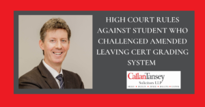 Brian Gill and High Court ruling against student who challenged amended leaving cert grading system