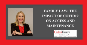 Mary McMorland talks about Family Law and the Impact of Covid 19 on Access and Maintenance