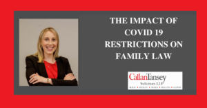 Mary Mc Blog talks about The Impact of Covid 19 restrictions on family law