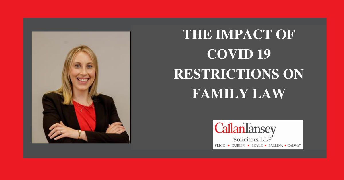 The Impact Of Covid-19 Restrictions On Family Law
