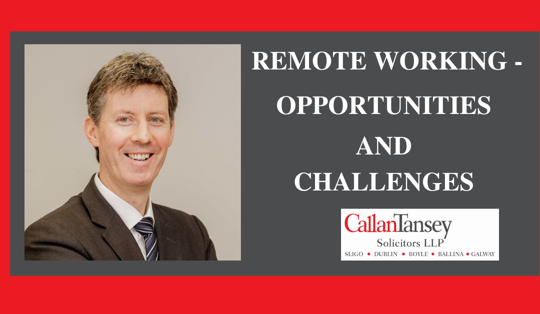 Remote Working – Opportunities and Challenges