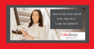 Caroline McLaughlin talks about what do you do if you are in a car accident.
