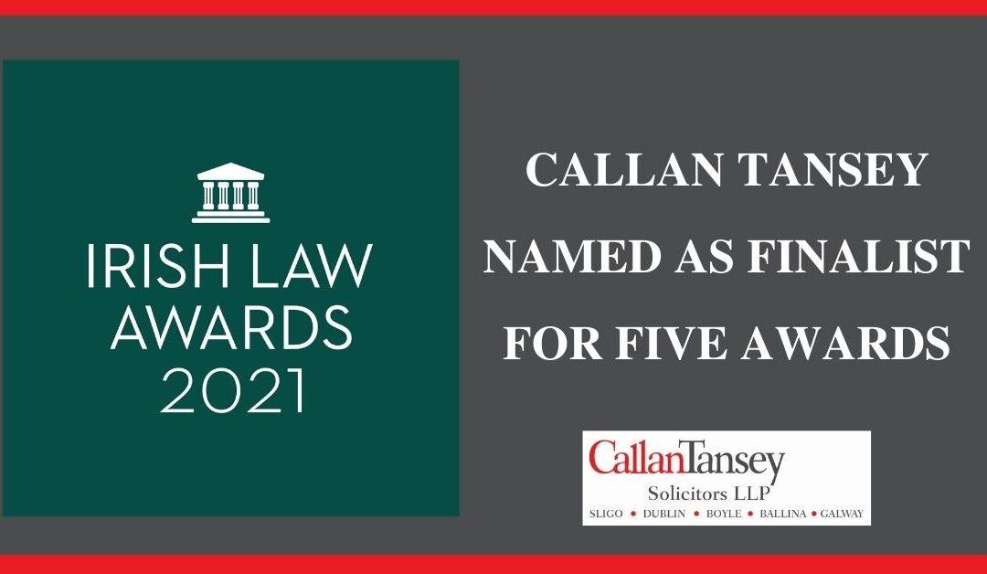 Callan Tansey Solicitors finalist in Irish Law Awards 2021